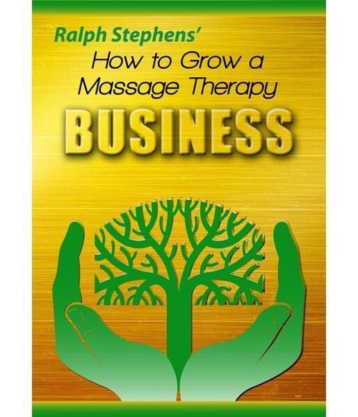 How To Grow A Massage Therapy Business Marketing Video on DVD - Ralph Stephens