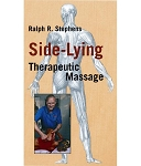 Side Lying Therapeutic Massage Video on DVD - Ralph Stephens