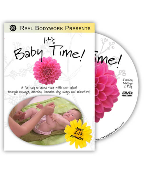 Its Baby Time! Infant Massage Video on DVD - Real Bodywork