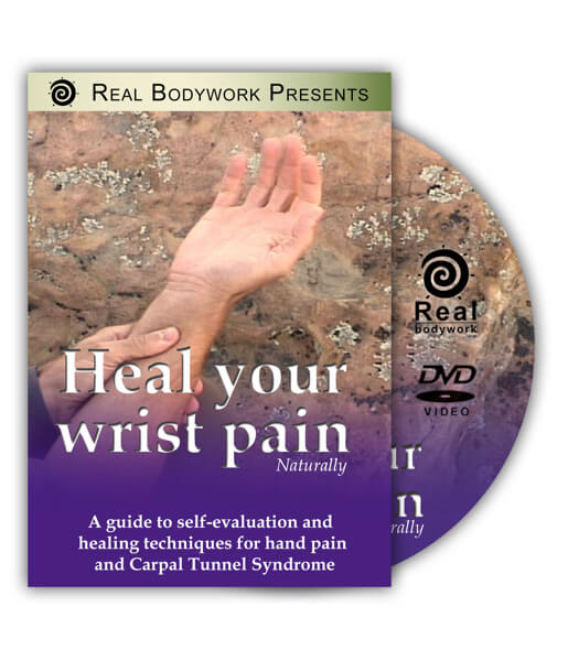 Heal Your Wrist Pain Video On DVD - Real Bodywork