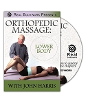 Orthopedic Massage The Lower Body Video on DVD - Real Bodywork