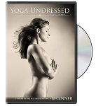 Yoga Undressed The Beginner Practice - Naked Yoga Video on DVD