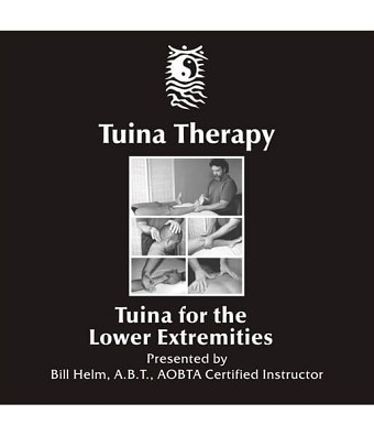 Tuina Massage For The Lower Extremities Video on DVD - Bill Helm