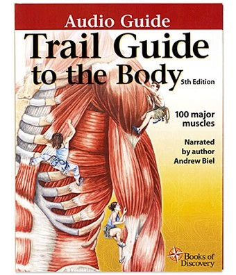 Trail Guide To The Body Anatomy & Palpation 4 CD Audio Guide - 5th Edition