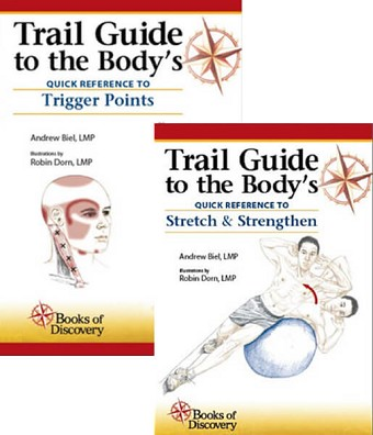 Trail Guide to the Body's Quick Reference - Stretch Strengthen & Trigger Point Book Set