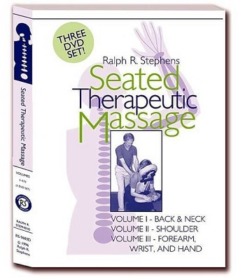 Seated Therapeutic Massage For The Chair 3 DVD Video Set - Ralph Stephens