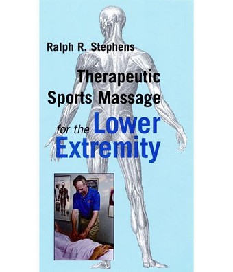 Therapeutic Sports Massage For The Lower Extremity Video on DVD - Ralph Stephens