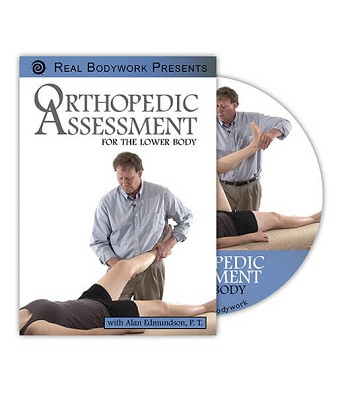 Orthopedic Assessment The Lower Body Video on DVD - Real Bodywork