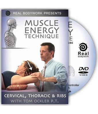 Muscle Energy Technique The Upper Body Video on DVD - Real Bodywork