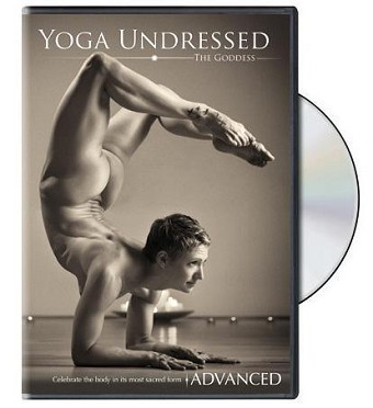 Yoga Undressed The Advanced Practice - Naked Yoga Video on DVD